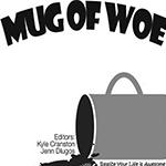 mug of woe