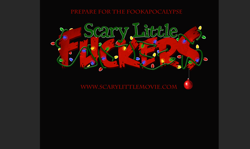 a while back i wrote a piece about nathan suhers then in production scary little fuckers a christmas movie and the time has come to unleash them upon us - Scary Christmas Movie