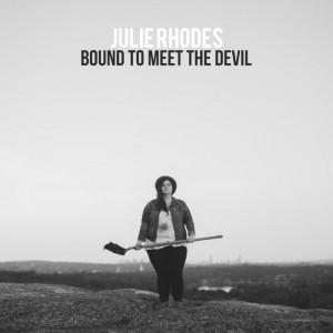 julie-rhodes-bound-to-meet-the-devil