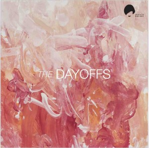 The Dayoffs' self-titled debut album