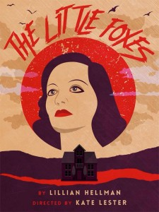 The Little Foxes at Epic Theatre