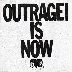 Outrage! Is Now by Death From Above