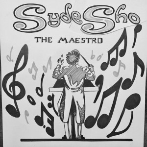 SydeSho the Maestro by SydeSho