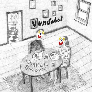 Smell Smoke by Vundabar