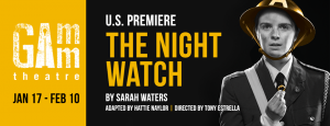 The Night Watch at Gamm Theatre