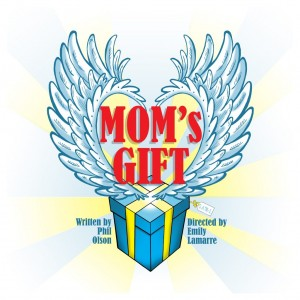 Mom's Gift at Attleboro Community Theatre