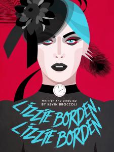 Lizzie Borden, Lizzie Borden at Epic Theatre.